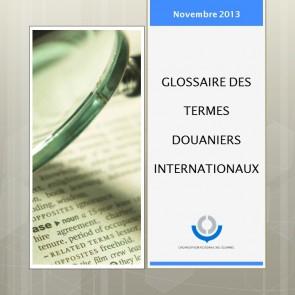 Glossaire des termes douaniers internationaux