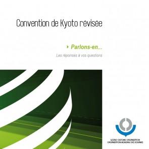 """""""Parlons-en"""" Convention de Kyoto révisée"""